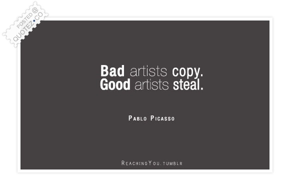 Bad Artists Copy Quote