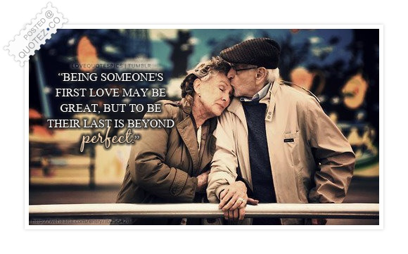 Being Someone's Last Love Quote