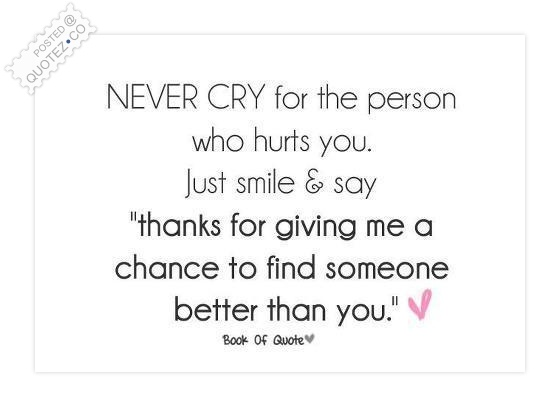 Chance To Find Someone Better Quote