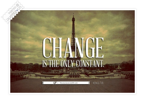 Change Is The Only Constant Quote