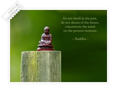 Concentrate The Mind On The Present Moment Quote
