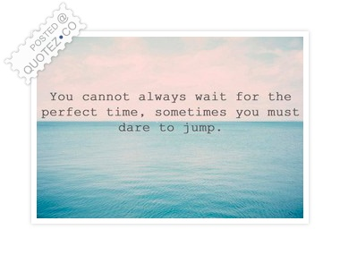 Dare To Jump Quote