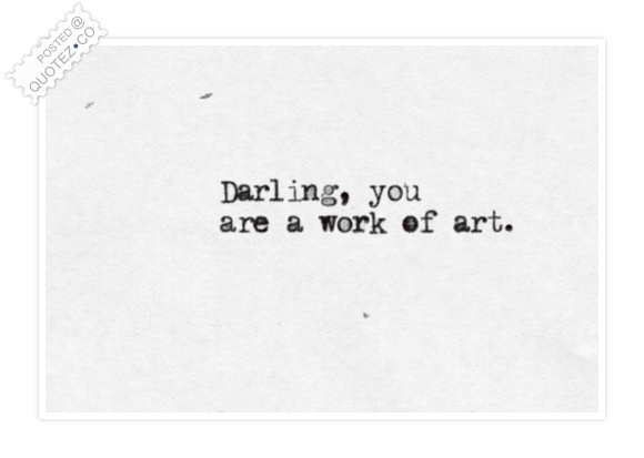 Darling You Are Quote