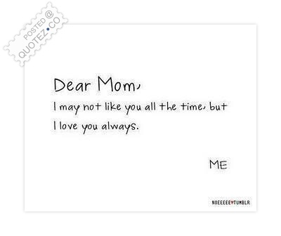 Mom I Love You Always Quote