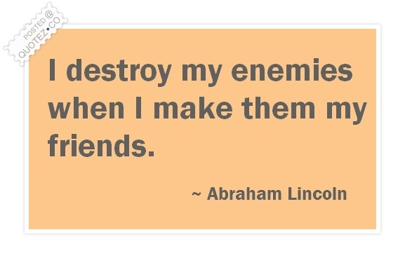 Destroy Enemies Quote