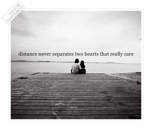 Distance Never Separates Quote