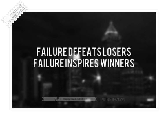 Failure Inspires Winners Quote