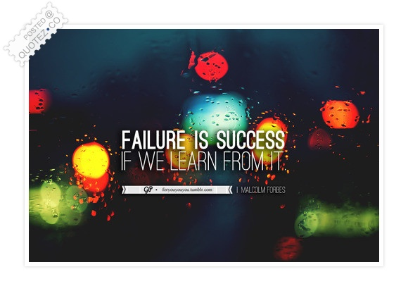 Failure Is Success Quote