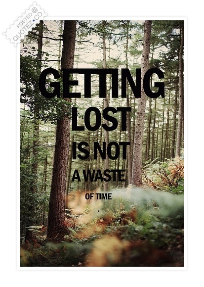 Getting Lost Quote