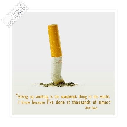 Given Up Smoking Quote