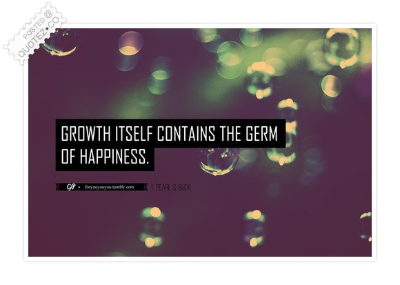 The Germ Of Happiness Quote
