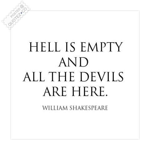 Hell Is Empty Quote