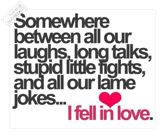 I Fell In Love Quote
