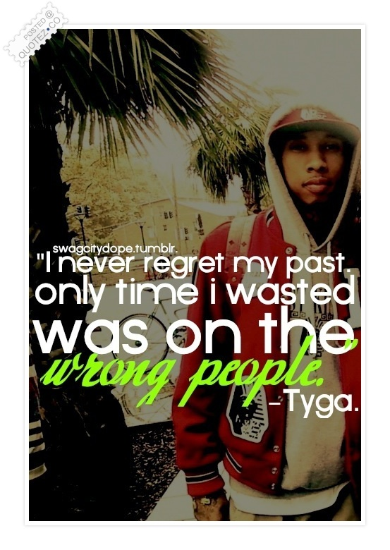 I Never Regret My Past Quote