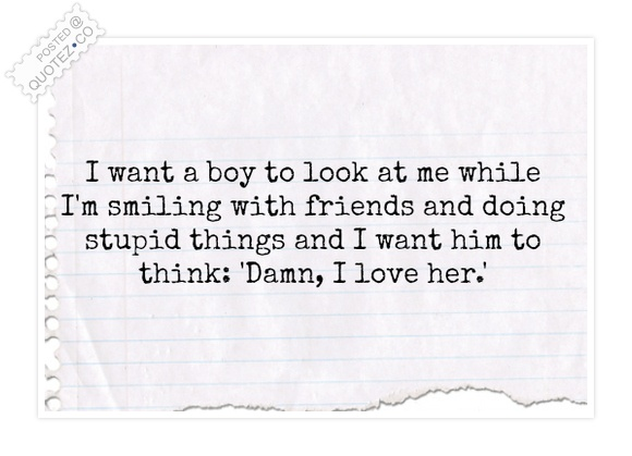 I Want A Boy Quote