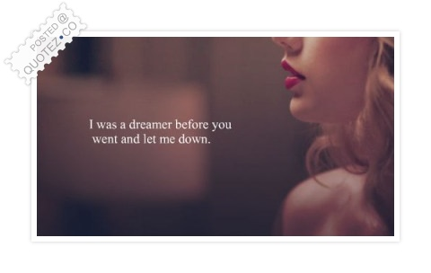 I Was A Dreamer Quote