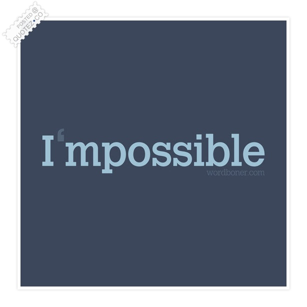 I'm Possible Quote