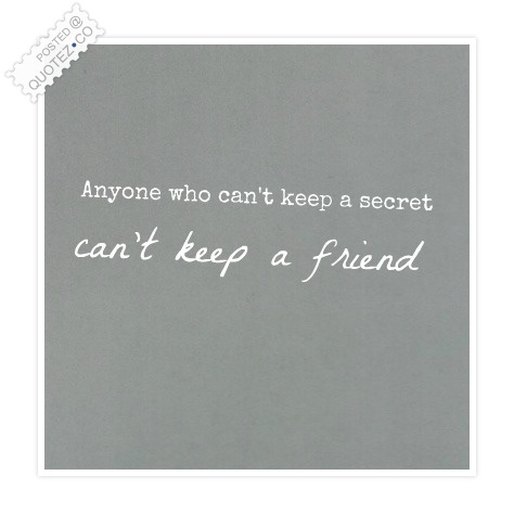 Keep A Secret Quote