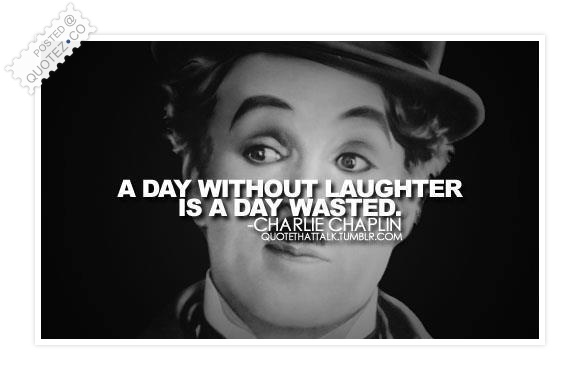 Laughs Quote