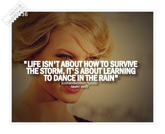 Learning To Dance In The Rain Quote. U201c