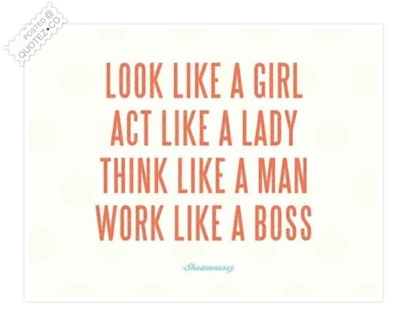 LOOK ACT THINK WORK Quote