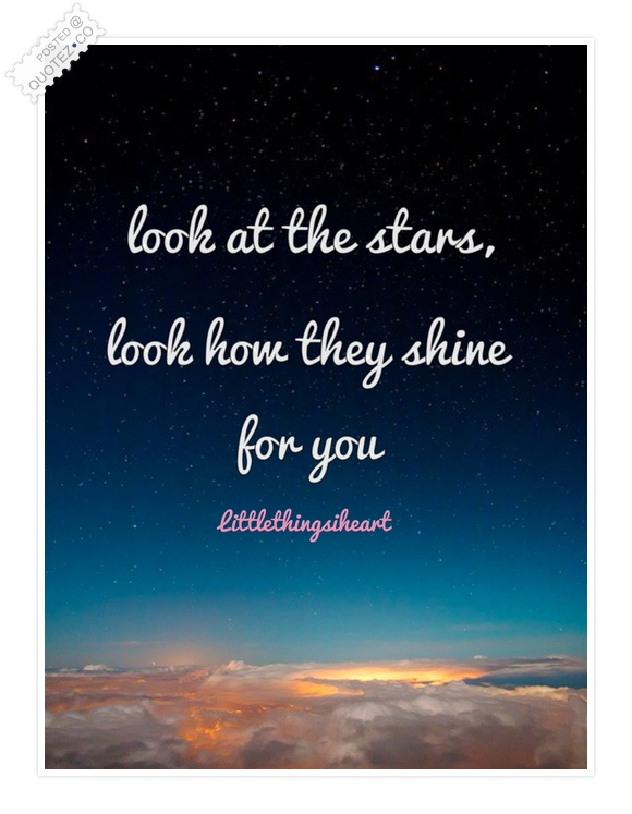 Look At The Stars Quote