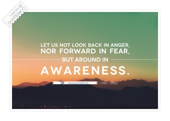 Look Back In Awareness Quote