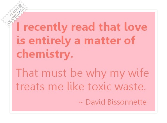 Love Is A Matter Of Chemistry Quote