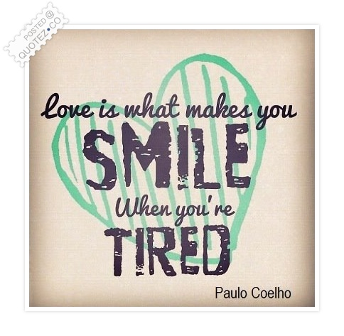 Love Is What Makes You Smile Quote