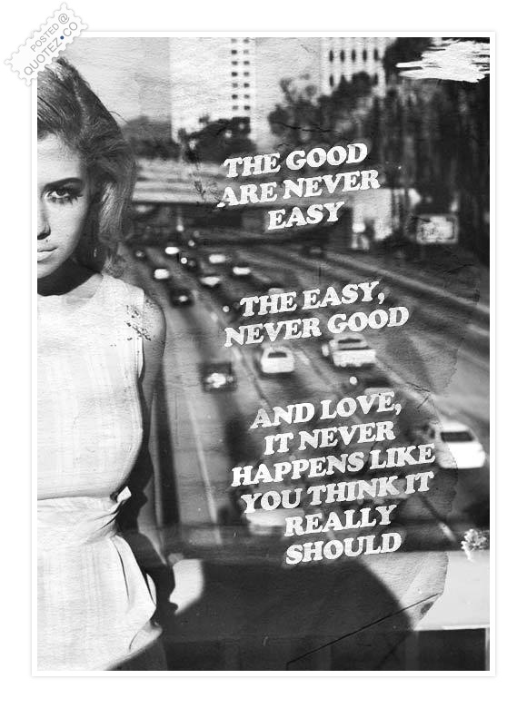 Love It Never Happens Like You Think Quote