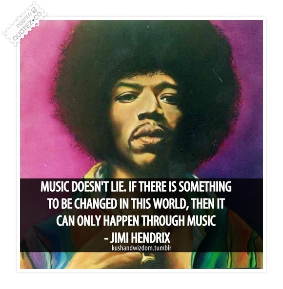 Music Doesn't Lie Quote