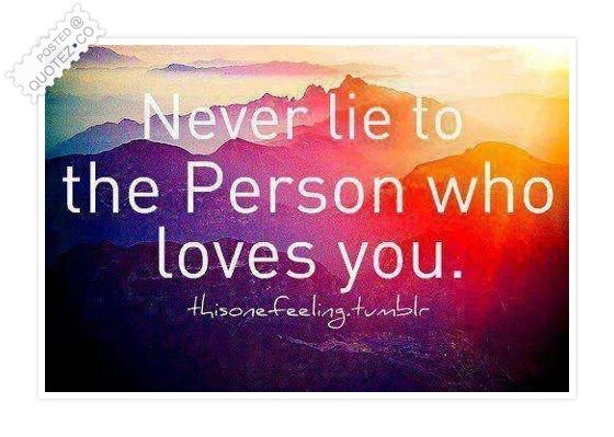 Never Lie Quote