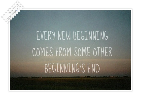 New Beginning Comes Quote
