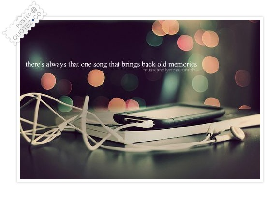 Old Memories Quote
