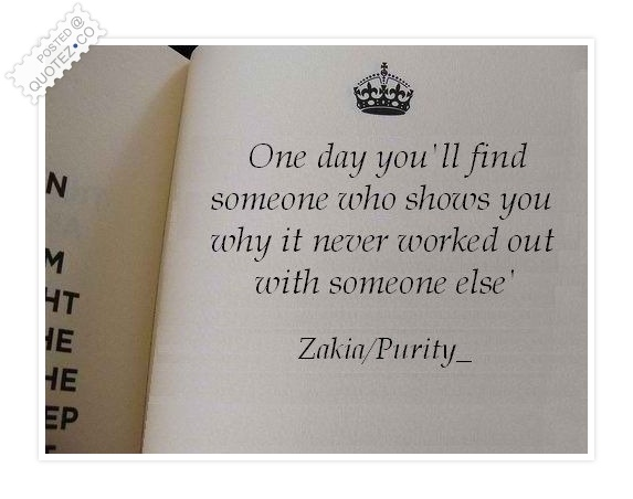 One Day You'll Find Someone Quote