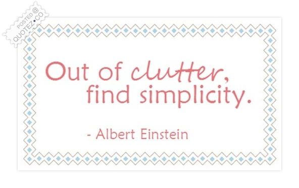 Out Of Clutter Find Simplicity Quote