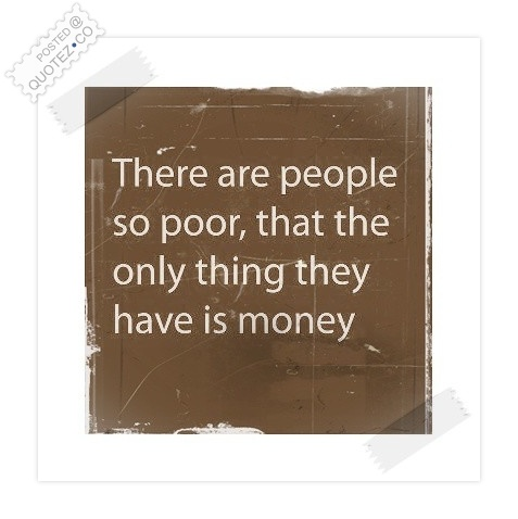 People So Poor Quote