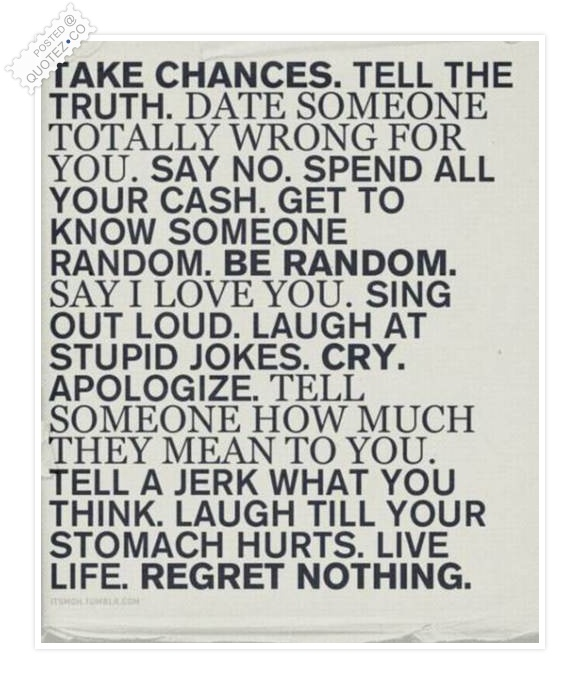 Regret Nothing Quote