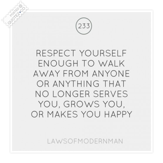 Respect Yourself Enough Quote