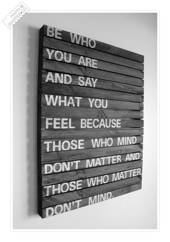 Say What You Feel Quote