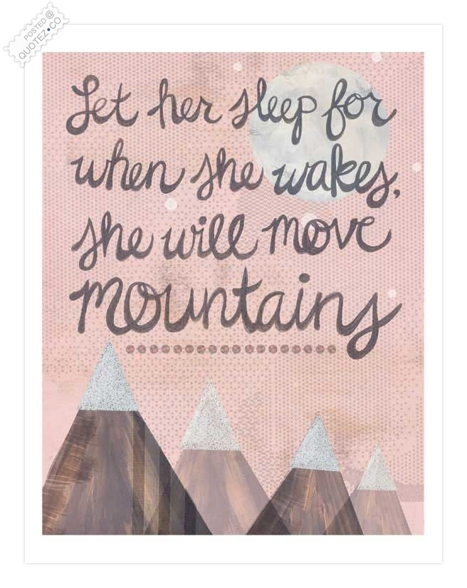 She Will Move Mountains Quote