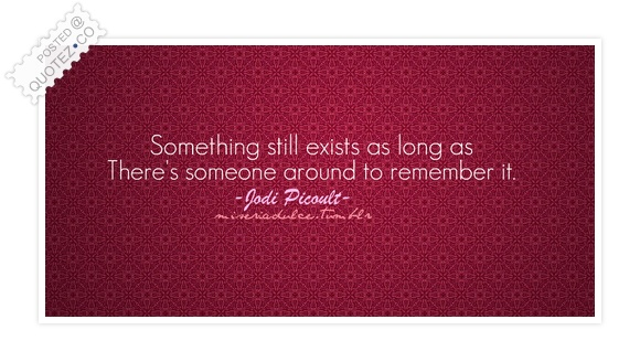 Something Still Exists Quote