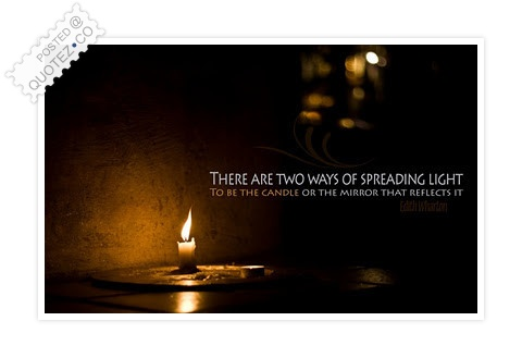 Spreading The Light Quote
