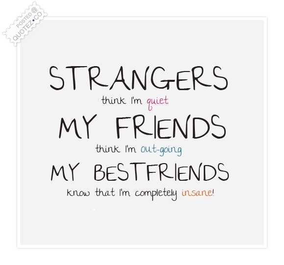 Good Strangers Friends And Best Friends Friendship Quote