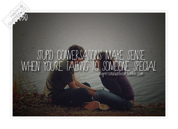 Stupid Conversations Quote