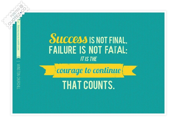 Success Is Not Final Quote