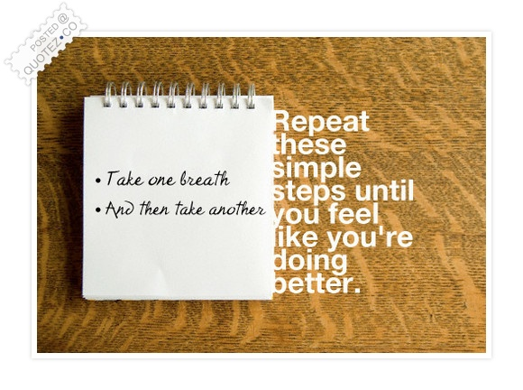 Take One Breath Quote
