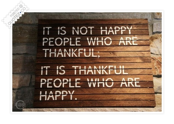 Thankful People Are Happy Quote