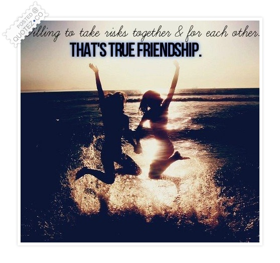 That's True Friendship Quote
