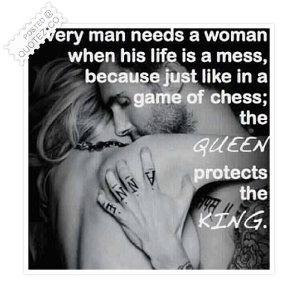 The Queen Protects The King Quote